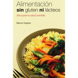 Libro: Alimentación Sin Gluten Ni Lacteos